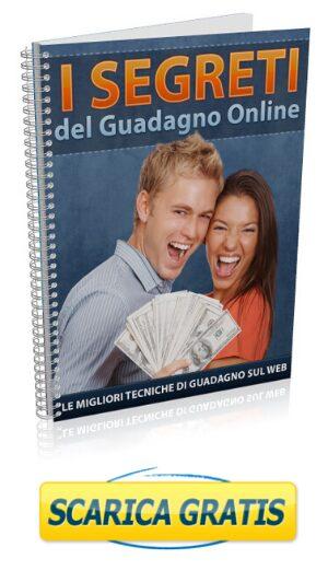 Ebook Gratis - I Segreti del Guadagnare Online